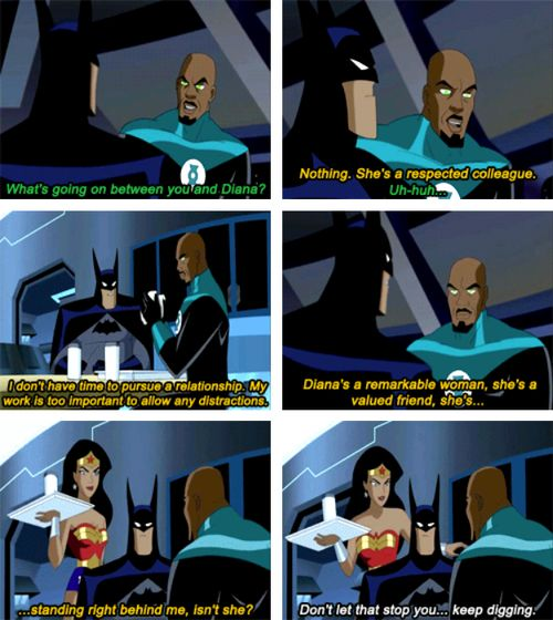 Uhm, Batman has girl problems too… but he's so adorable ^_^   Never liked Wonder Woman and Batman....... I like him with Selena. Justice League