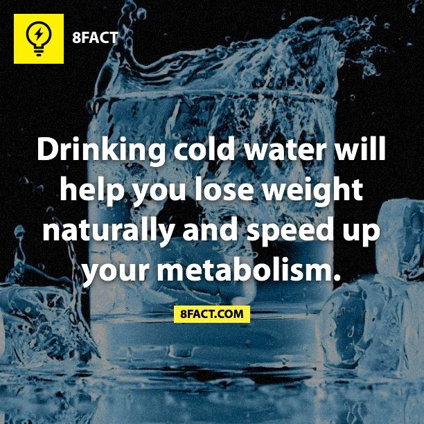 This must explain why Im thin as a stick.. I will ONLY drink ice cold water…                                                                                                                                                                                 More