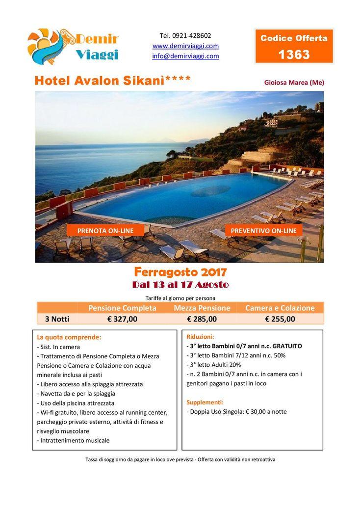Hotel Avalon Sikani - Gioiosa Marea (Me) #Ferragosto 2017 Per info e preventivi tel 0921428602 Email: info@demirviaggi.com Web: www.demirviaggi.com #Sicilia #Viaggi #LastMinute #Offerte
