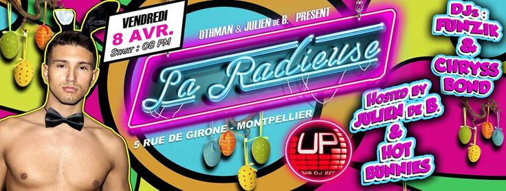 "UP on Twitter: ""#LaRadieuse #Montpellier #08Avril #Paques #weekend Event on FB : https://t.co/trqyaEi5BD https://t.co/GP2qwcsqIz"""