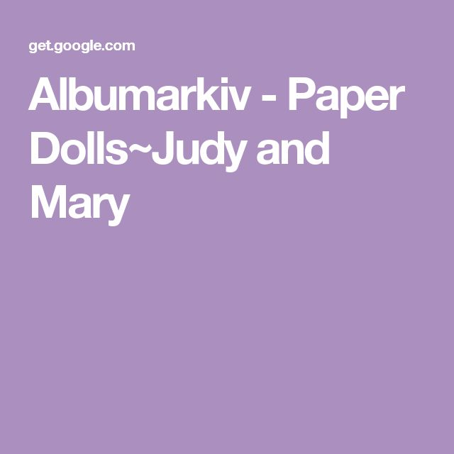 Albumarkiv - Paper Dolls~Judy and Mary