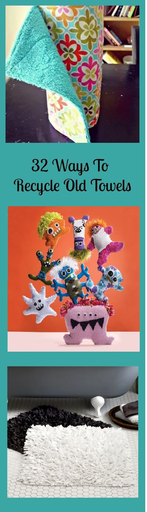 100 ways to recycle - 32 Ways To Recycle Old Towels