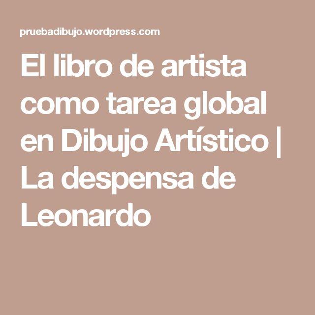 El libro de artista como  tarea global en Dibujo Artístico   La despensa de Leonardo