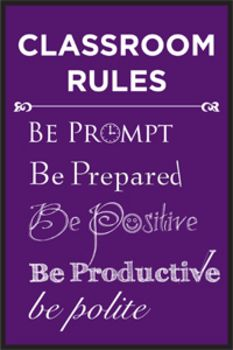 Classroom rules poster. Simple and to the point.