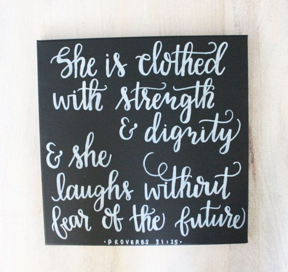 "She Is Clothed With Strength And Dignity Canvas: Black & White Chalkboard Look ""She Is Clothed With"