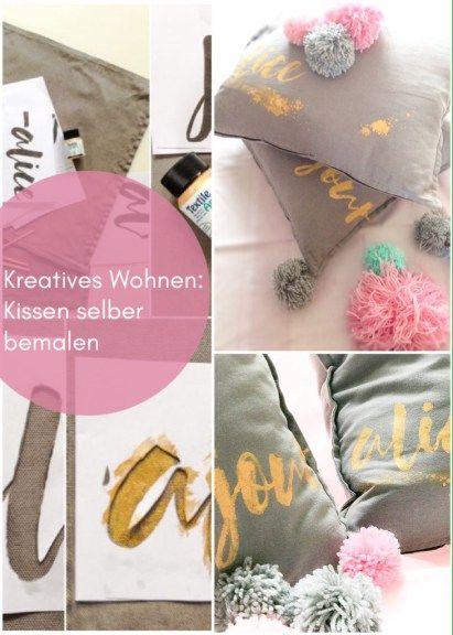 kissen ganz individuell mit einem schriftzug bemalen diy ideen auf deutsch pinterest. Black Bedroom Furniture Sets. Home Design Ideas