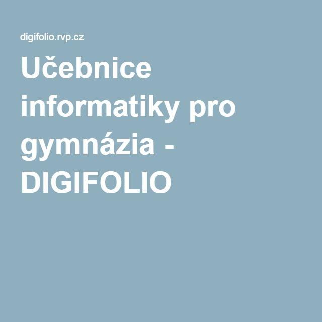 Učebnice informatiky pro gymnázia - DIGIFOLIO