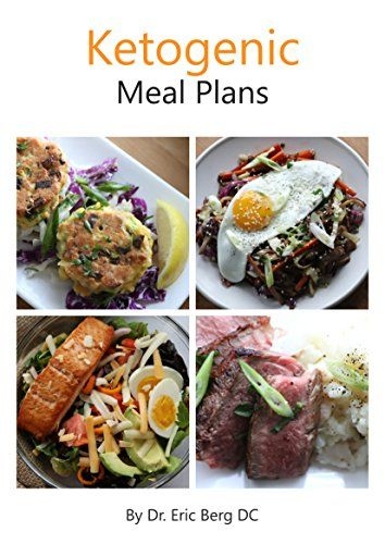 55 best diets books free pdf images on pinterest health foods dr bergs ketogenic diet meal plans delicious easy to https forumfinder Choice Image