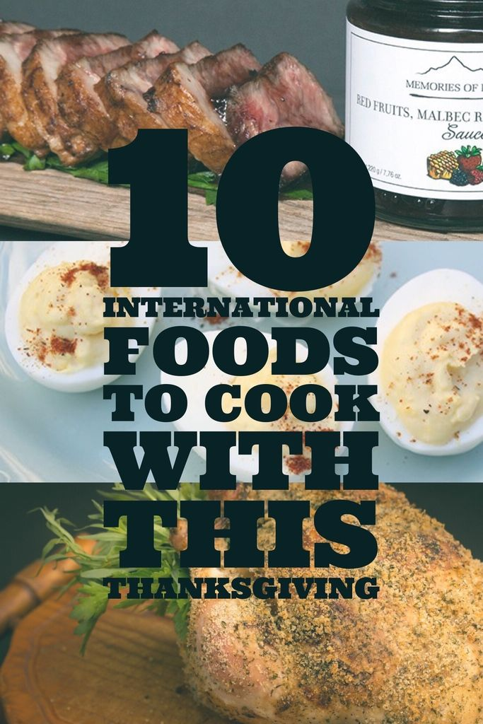 9 best try the world images on pinterest magazine dates and dating 10 international foods to cook with this thanksgiving forumfinder Image collections