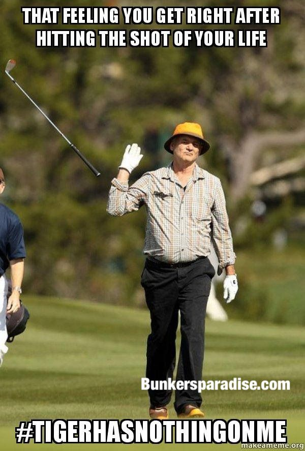 Bill Murray #tigerhasnothingonme | re-pinned by http://www.countryclubsinflorida.com