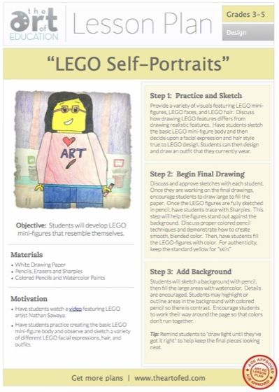 LEGO Self-Portraits: Free Lesson Plan Download Level: 3-5 Art Education Lesson Plan Art Elements: Shape Art Skills: Drawing, Painting, Design Making Connections: LEGO artist Nathan Sawaya Free Lesson Plan Download