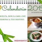 Il calendario 2015 di Mangia senza Pancia: un piccolo omaggio per lettrici e lettori in formato pdf da stampare e usare per annotare i progressi della dieta