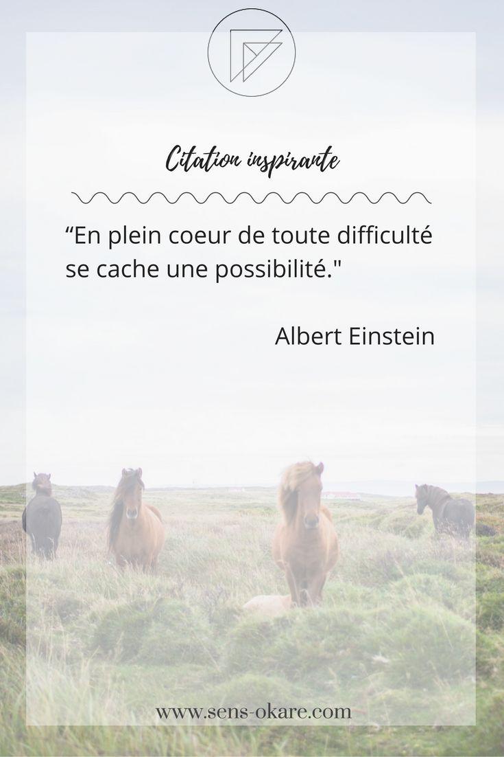 """""""En plein coeur de toute difficulté se cache une possibilité."""" Albert Einstein #citation #pensée #inspiration #idée #phrase #mot #sagesse #motivation #vie"""