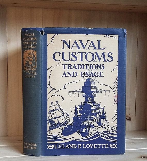Vintage Book 1934 Naval Customs Traditions by CrookedHouseBooks