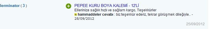 Pepee Kuru Boya Kalemi: Ellerinize sağlık hızlı ve sağlam kargo, Teşekkürler   Hammaddeler.com cevabı : biz teşekkür ederiz, tekrar görüşmek dileğiyle.. - 28/09/2012