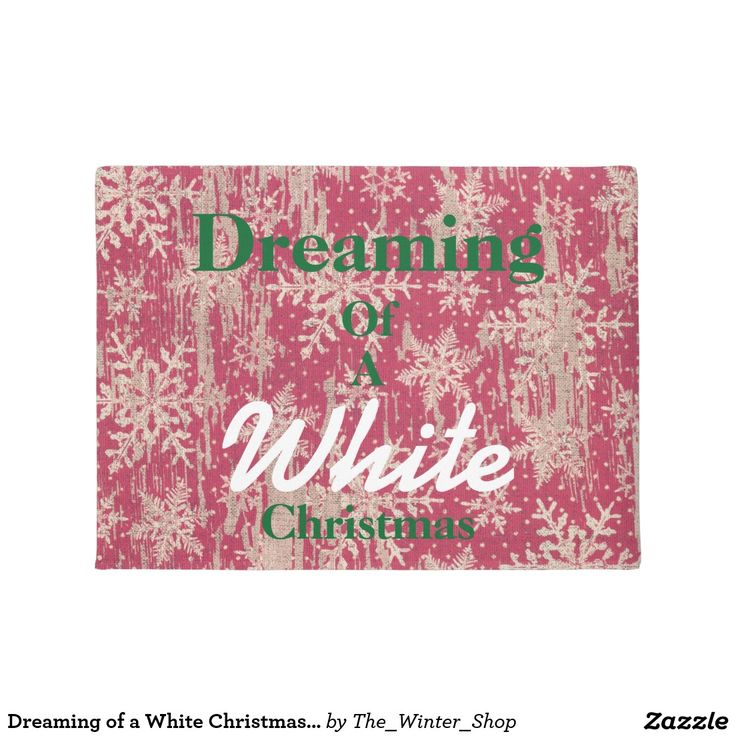 Dreaming of a White Christmas Welcome Door Mat