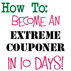 How to become an extreme couponer in 10 days