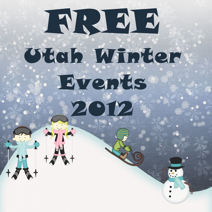 FREE events going on this Winter in Utah, 2012-2013