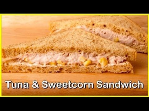 (27) How to Make Tuna & Sweetcorn Sandwich at Home - Quick & Delicious! - YouTube