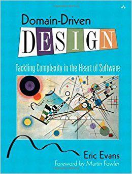 https://www.amazon.com/Domain-Driven-Design-Tackling-Complexity-Software/dp/0321125215