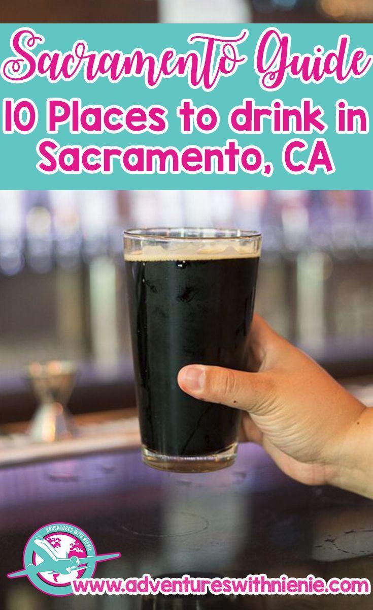 Sacramento Guide 10 Places to Drink in Sacramento, CA  #sacramento #california #sacramentocalifornia