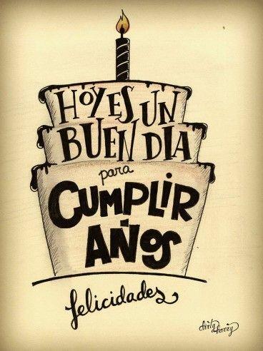 Mensajes De Cumpleaños  http://enviarpostales.net/imagenes/mensajes-de-cumpleanos-261/ #felizcumple #feliz #cumple feliz #cumpleaños #felicidades hoy es tu dia