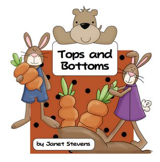 Tops and Bottoms:  Free  story sequencing and compare/contrast character activities