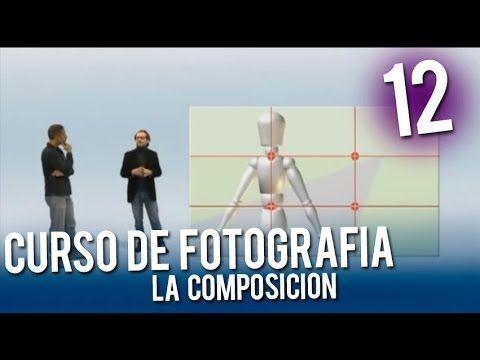Curso de fotografia | 12 La Composicion - YouTube