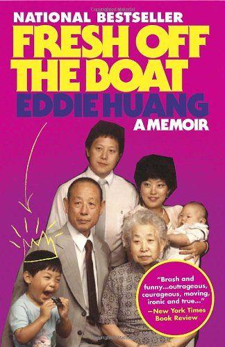 Fresh Off the Boat: A Memoir/Eddie Huang