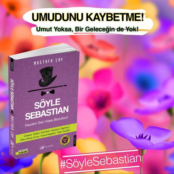 En son Umut ölür #Sebastian #SöyleSebastian #DinleSebastian   http://m.kitapyurdu.com/index.php?route=products/productdetail&product_id=365241