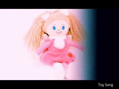 Toy Songs | Songs for Children | Songs for Kids 2015 - YouTube