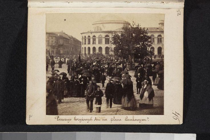 fot: Karol Beyer, obiekt pochodzi ze zbiorów Muzeum Narodowego w Warszawie. Procesja dni krzyżowych na placu Bankowym, rok 1861.
