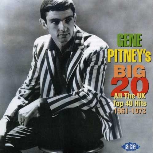 Gene Pitney - Big 20: All the U.K. Top 40 Hits 1961-73