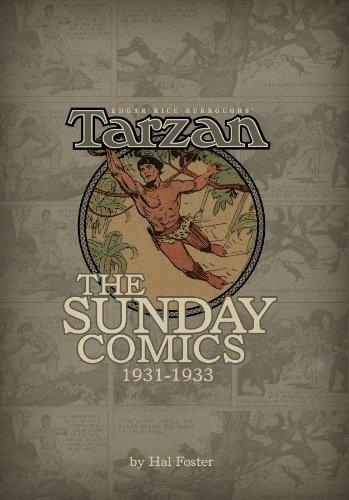 Edgar Rice Burroughs' Tarzan: The Sunday Comics, 1931-1933 by George Carlin, http://www.amazon.com/dp/1616551178/ref=cm_sw_r_pi_dp_TaDArb1VTN4EX