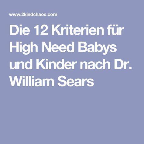 Die 12 Kriterien für High Need Babys und Kinder nach Dr. William Sears