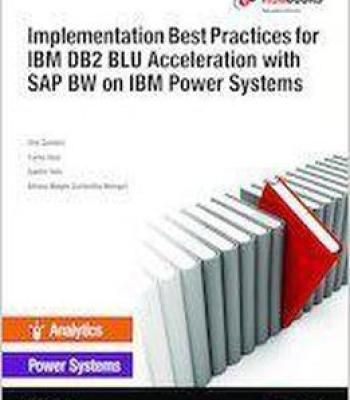 Implementation Best Practices For Ibm Db2 Blu Acceleration With Sap Bw On Ibm Power Systems PDF