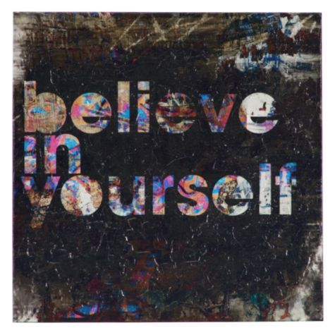 """""""Believe In Yourself"""" Can't hear this enough."""