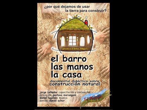 """Resumen: """"El Barro Las Manos La Casa"""" es un documental didáctico destinado a la capacitación, mediante los contenidos y las explicaciones del constructor Jor..."""