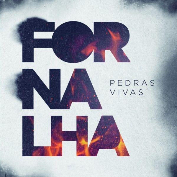 PEDRAS VIVAS Fornalha
