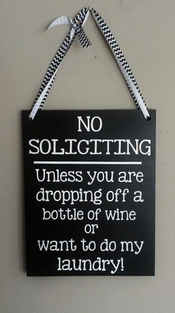 No+Soliciting+Unless+-+Big+DIY+Ideas