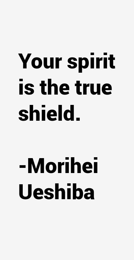 Morihei Ueshiba Quotes & Sayings