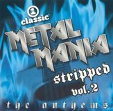 VH1 Classic Presents: Metal Mania - Stripped, Vol. 2: The Anthems [CD]