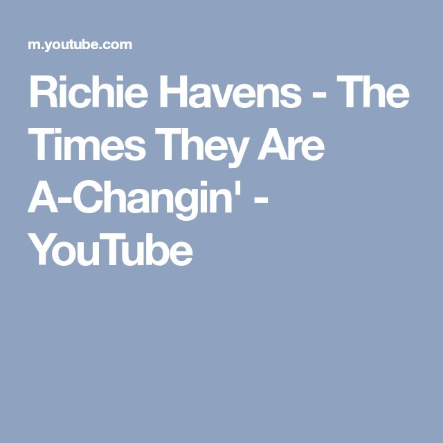 Richie Havens - The Times They Are A-Changin' - YouTube