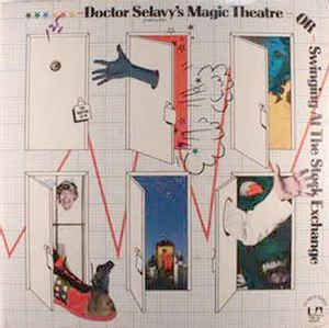 Stanley Silverman, Tom Hendry, Richard Foreman / Original Cast Recording* - Doctor Selavy's Magic Theatre, Or, Swinging At The Stock Exchange: buy LP, Album at Discogs