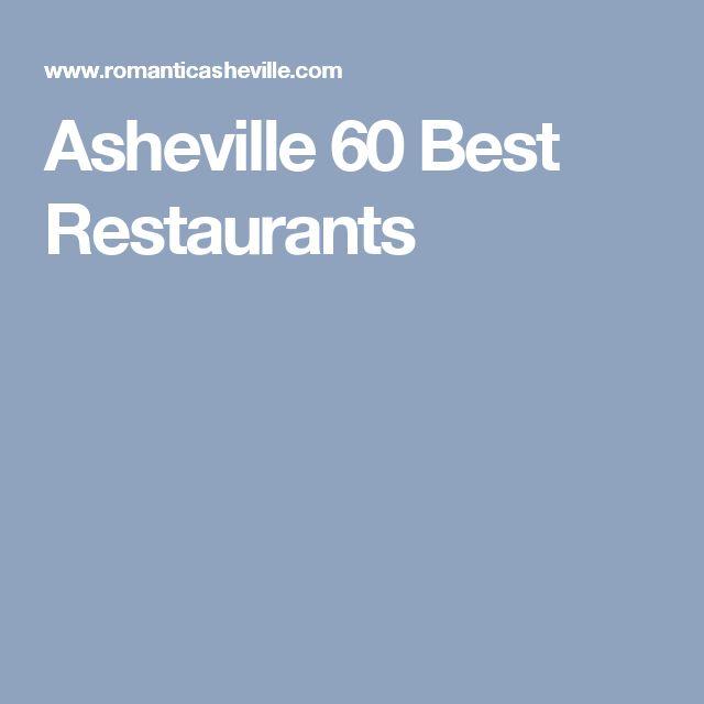 Asheville 60 Best Restaurants