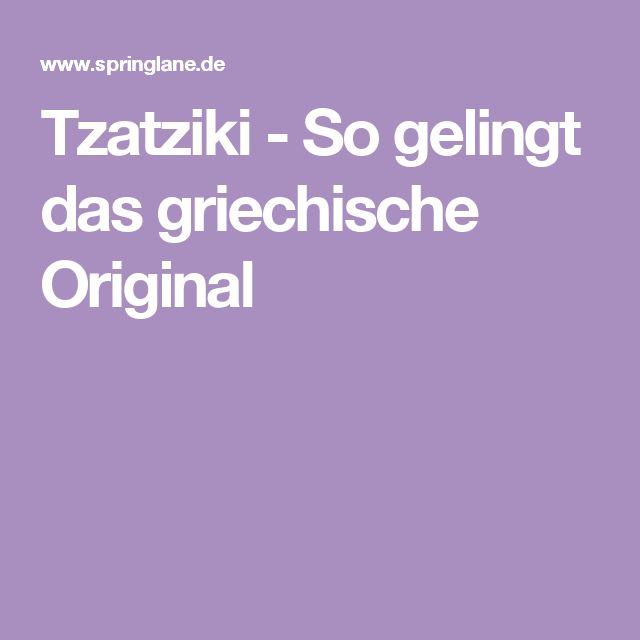 Tzatziki - So gelingt das griechische Original