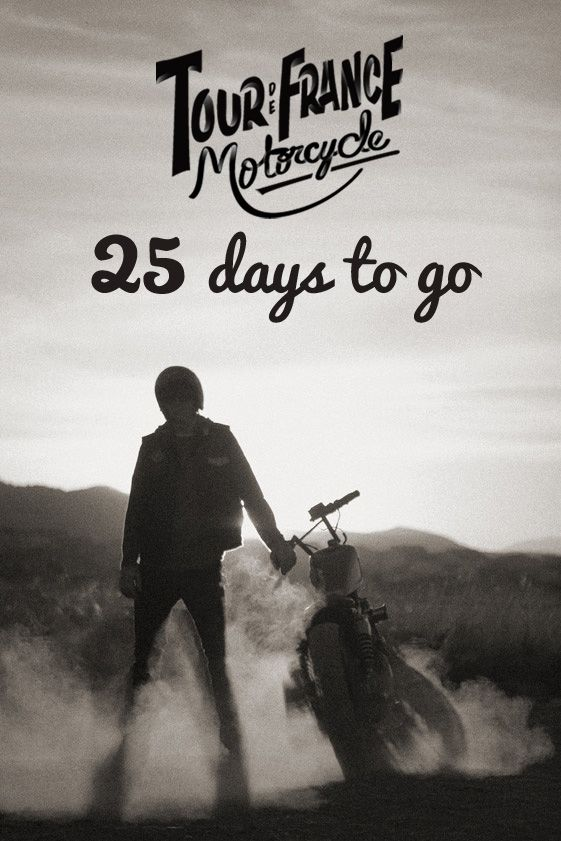 25 days to go before starting my project of Tour de France in Motorcycle... http://www.tourdefrancemoto.com