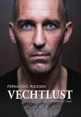 Vincent de Vries - Vechtlust geactualiseerd // In deze geactualiseerde versie van 'Vechtlust' vertelt Fernando Ricksen (Heerlen, 1976) niet alleen in alle openheid en eerlijkheid over zijn moeilijke tijd als topvoetballer en hoe hij zich, als een echte strijder, terug knokte, maar vertelt hij tevens hoe hij het gevecht aangaat met de dodelijke spierziekte ALS.
