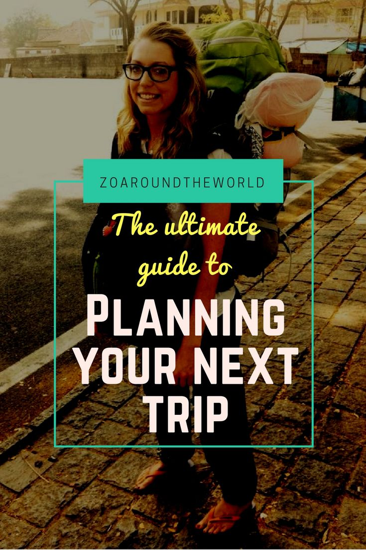 A step by step guide to planning your next dream trip!