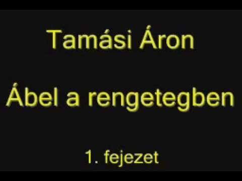 Tamási Áron - Ábel a rengetegben 1. fejezet / hangoskönyv